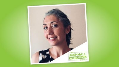 Tips For Starting a Freelance Web Design Business with Josh Hall